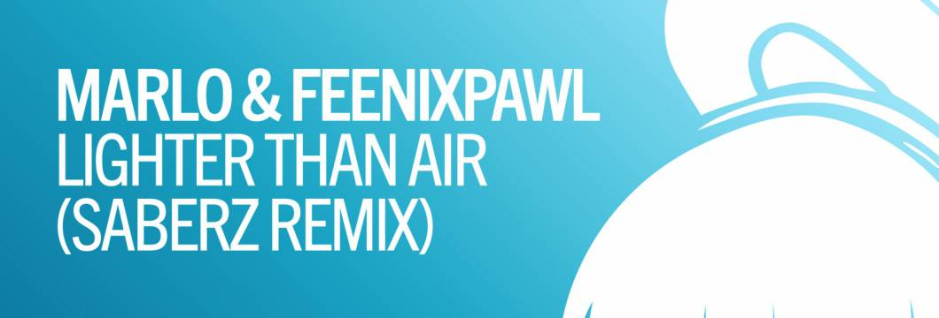 Out Now On ARMIND: MaRLo & Feenixpawl – Lighter Than Air (SaberZ Remix)