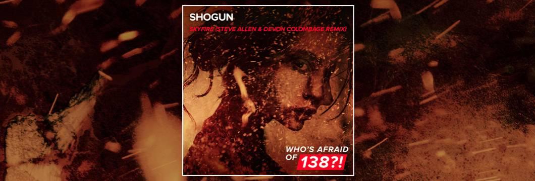 OUT NOW on WAO138?!: Shogun – Skyfire (Steve Allen & Devon Colombage Remix)