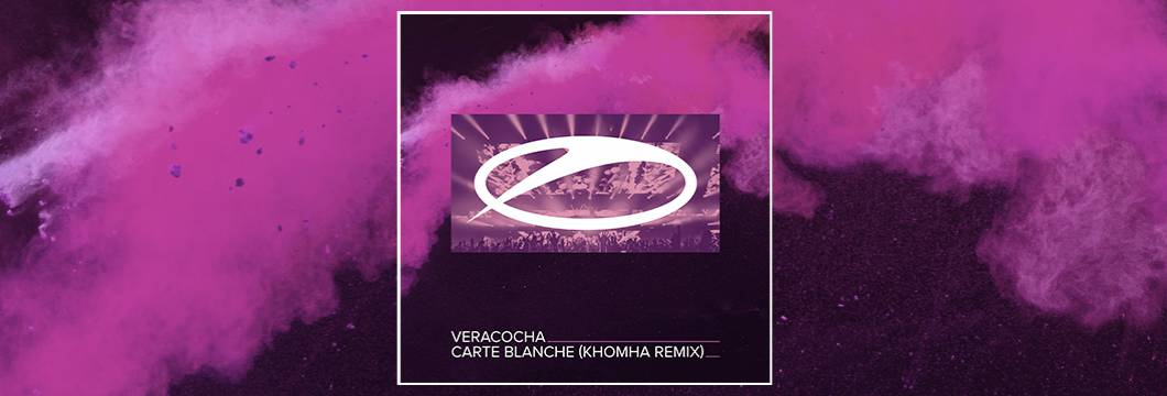 OUT NOW on ASOT: Veracocha – Carte Blanche (KhoMha Remix)