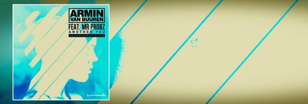 "OUT NOW: Armin van Buuren feat. Mr. Probz – ""Another You"" (Headhunterz Remix)"