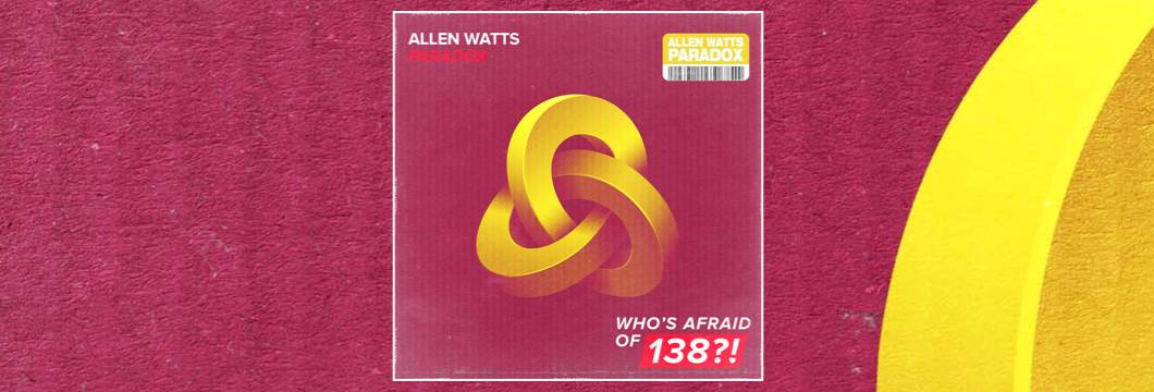 OUT NOW on ARMIND: Allen Watts – Paradox