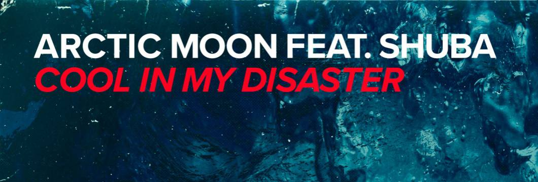 Out Now On WHO'S AFRAID OF 138?!: Arctic Moon feat. Shuba – Cool In My Disaster