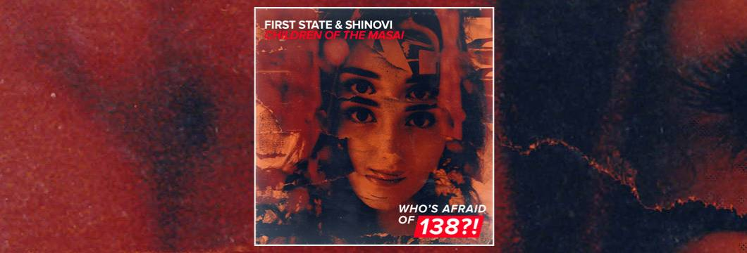 OUT NOW on WAO138?!: First State & Shinovi – Children Of The Masai