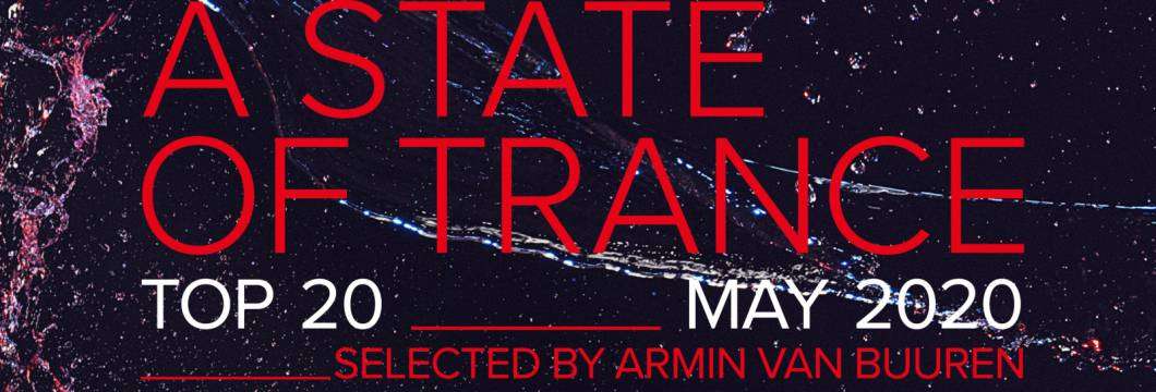Out Now: ASOT Top 20 – May 2020