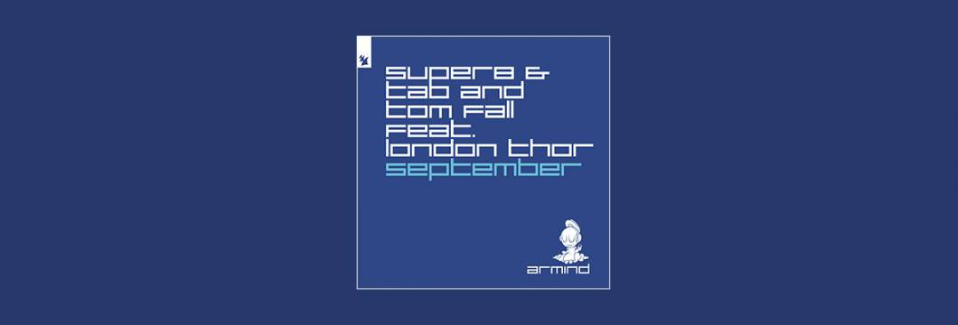 Out Now On ARMIND: Super8 & Tab and Tom Fall feat. London Thor – September