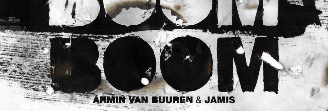 Out Now On ARMIND: Armin van Buuren & Jamis – Boom Boom