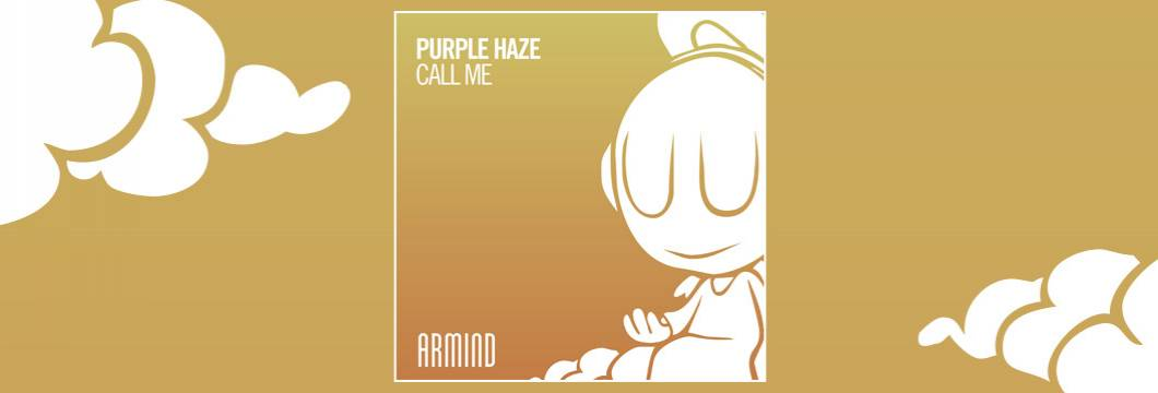OUT NOW on ARMIND: Purple Haze – Call Me