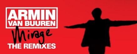 Armin van Buuren – Mirage The Remixes out now!