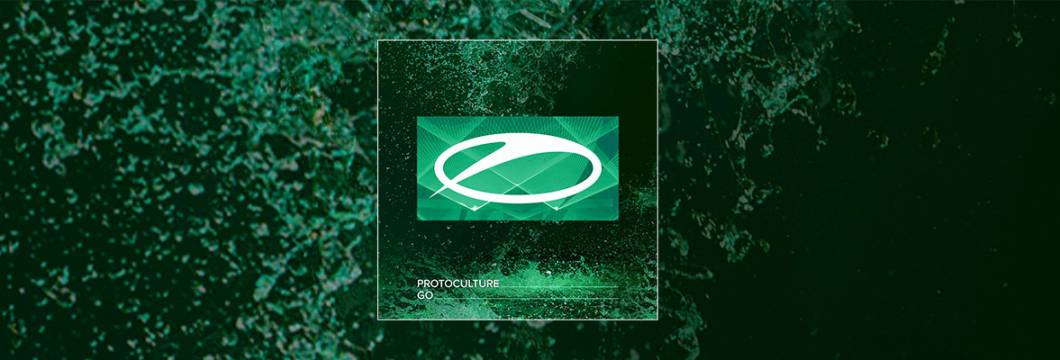 Out Now On A STATE OF TRANCE: Protoculture – Go